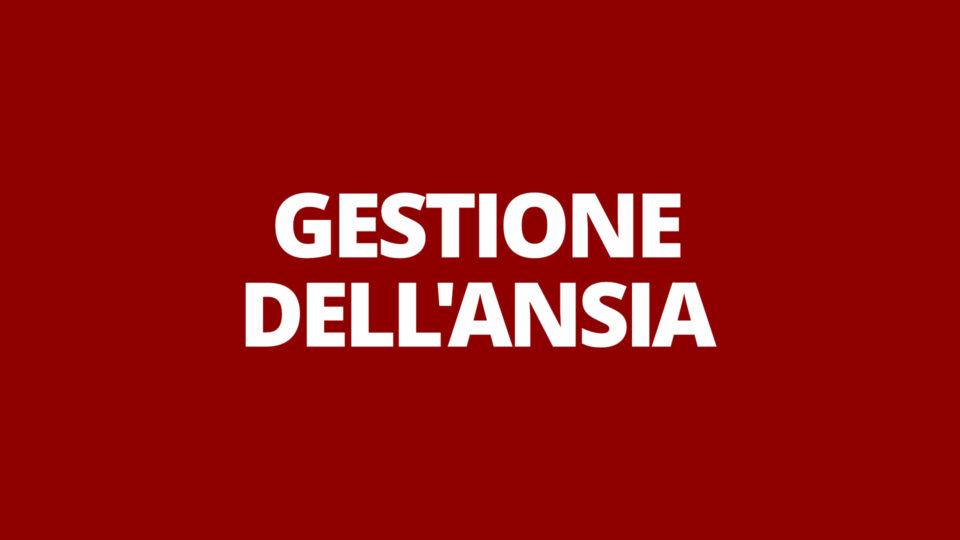 GESTIONE DELL'ANSIA